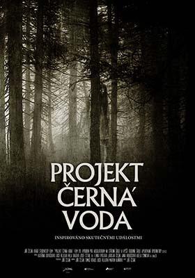 Projekt černá voda flyer plakat creepycon.cz festinal záhad hororu creepypast film kino