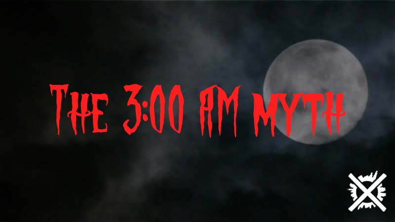 The 300 AM myth creepypasta 3 hodiny ráno česky creepycon darktown